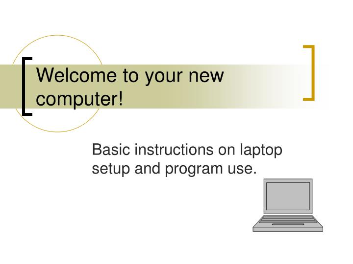 welcome to your new computer n.