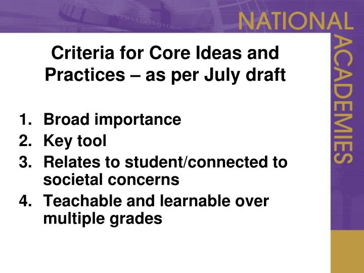 Criteria for Core Ideas and Practices – as per July draft