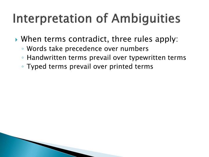 Interpretation of Ambiguities