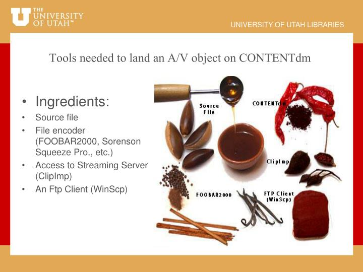 Tools needed to land an A/V object on CONTENTdm