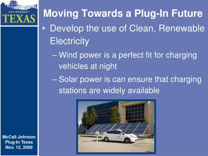 Moving Towards a Plug-In Future