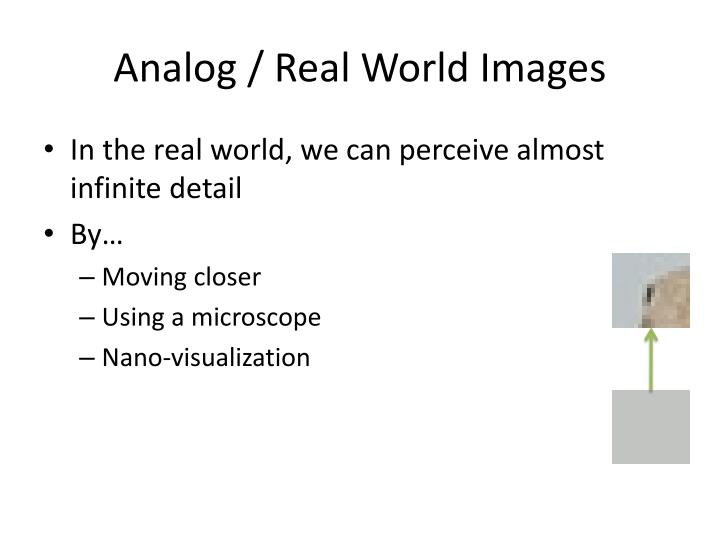 Analog / Real World Images