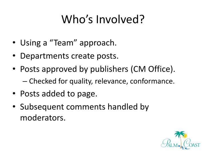 Who's Involved?