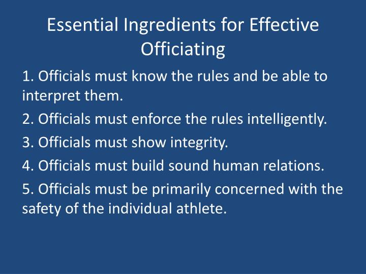 Essential Ingredients for Effective Officiating
