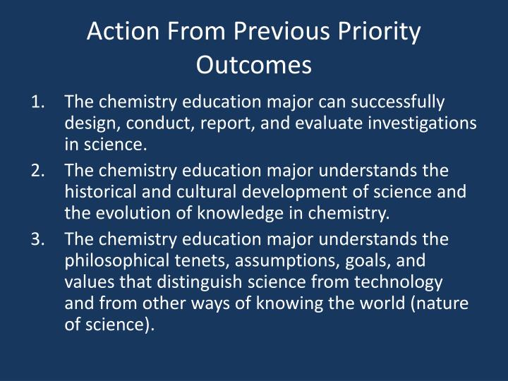 Action From Previous Priority Outcomes