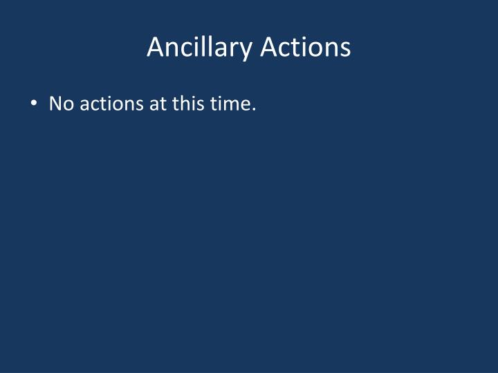 Ancillary Actions