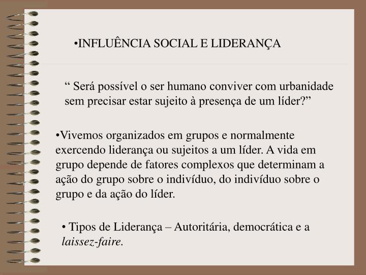 INFLUÊNCIA SOCIAL E LIDERANÇA
