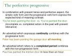 the perfective progressive