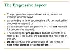 the progressive aspect