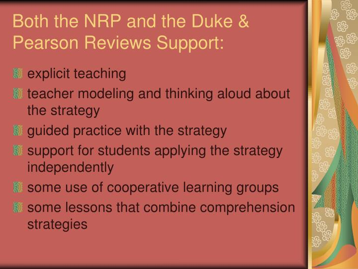 Both the NRP and the Duke & Pearson Reviews Support: