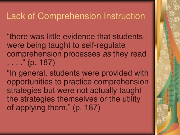Lack of Comprehension Instruction