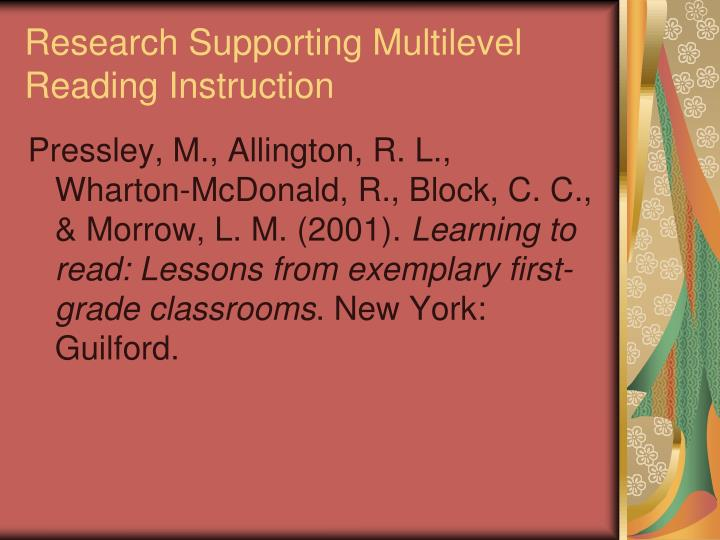 Research Supporting Multilevel Reading Instruction