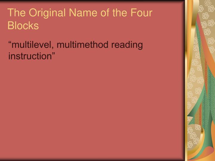 The Original Name of the Four Blocks