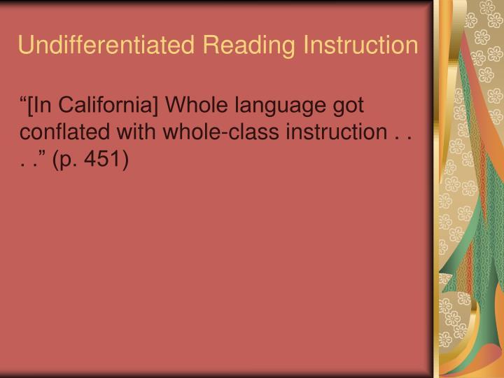 Undifferentiated Reading Instruction