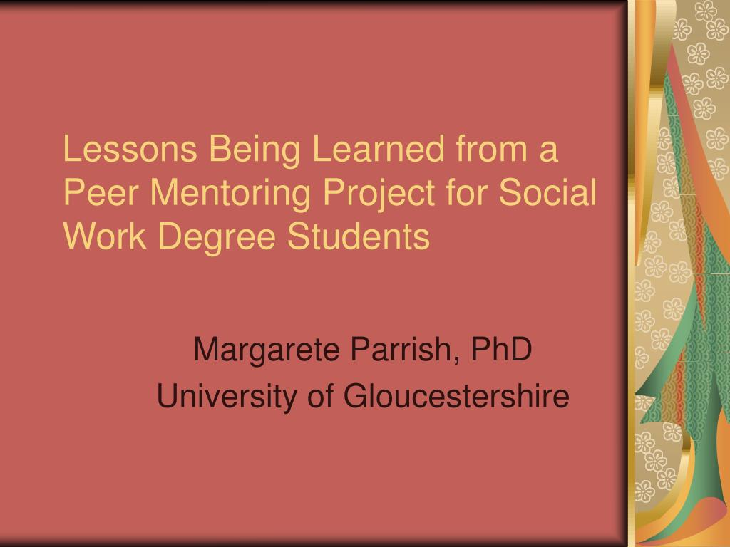 PPT - Lessons Being Learned from a Peer Mentoring Project