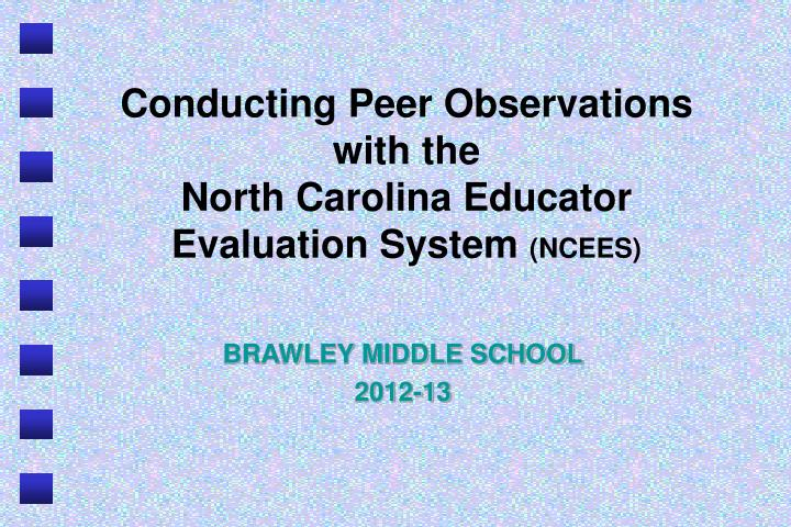 conducting peer observations with the north carolina educator evaluation system ncees n.