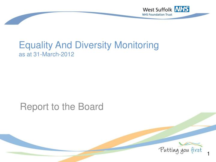 Equality and diversity monitoring as at 31 march 2012