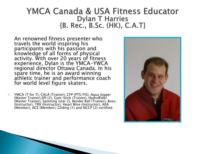 Ymca canada usa fitness educator dylan t harries b rec b sc hk c a t
