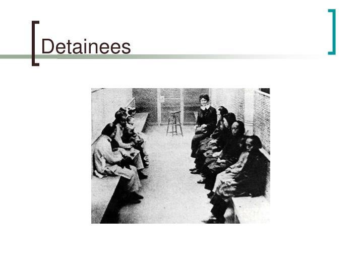 Detainees