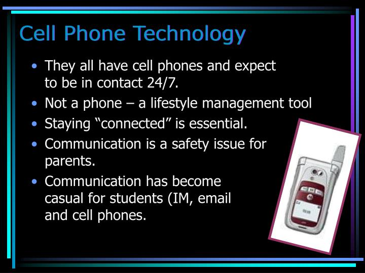 Cell Phone Technology