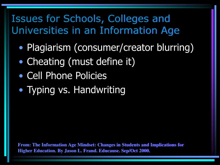 Issues for Schools, Colleges and Universities in an Information Age