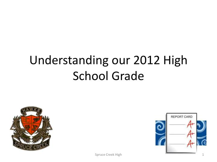understanding our 2012 high school grade n.