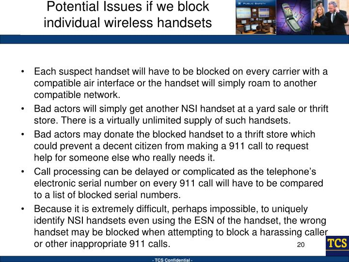 Potential Issues if we block individual wireless handsets