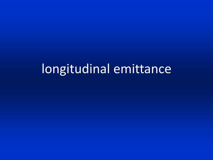 longitudinal emittance