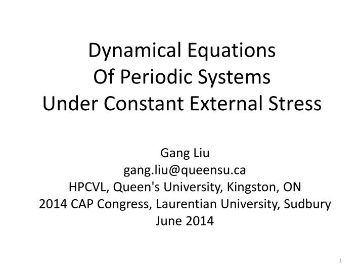 dynamical equations of periodic systems under constant external stress n.