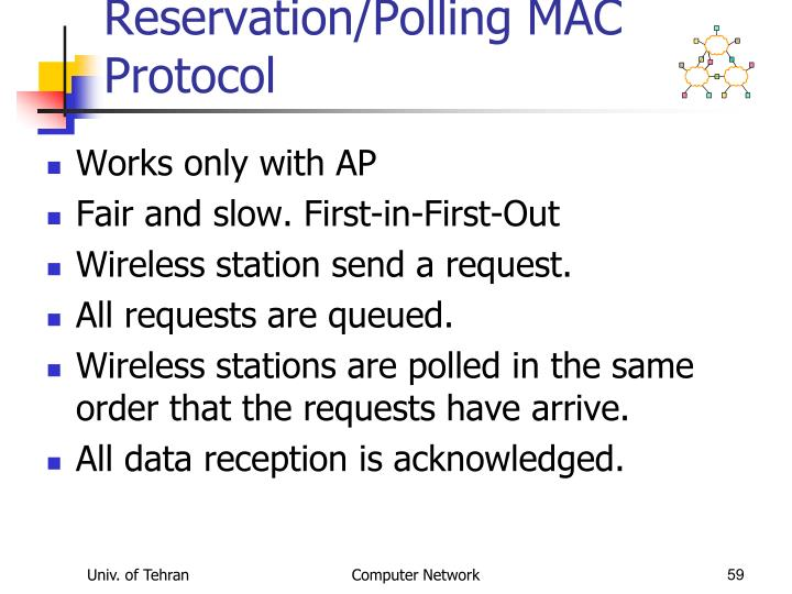 Reservation/Polling MAC Protocol