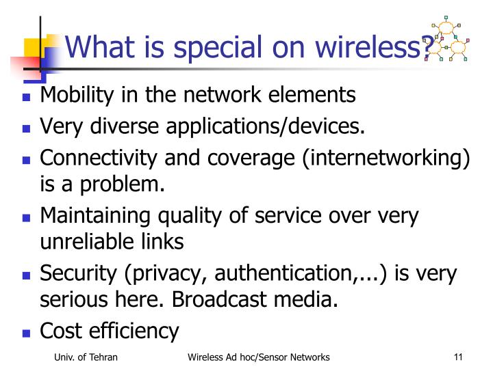 What is special on wireless?