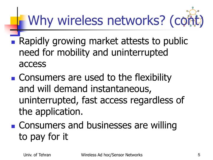 Why wireless networks? (cont)