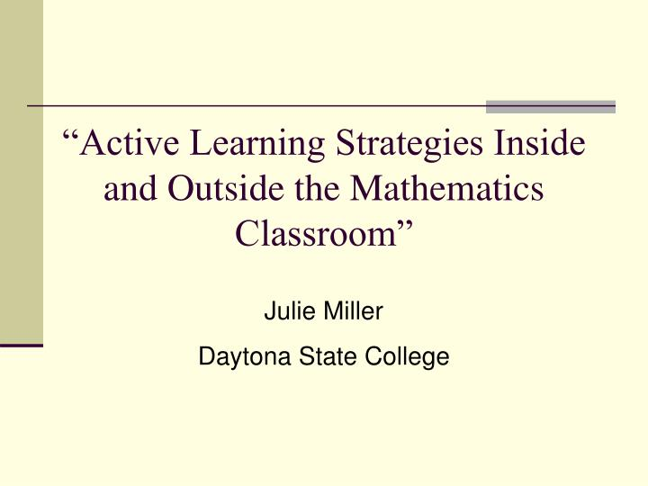 active learning strategies inside and outside the mathematics classroom n.