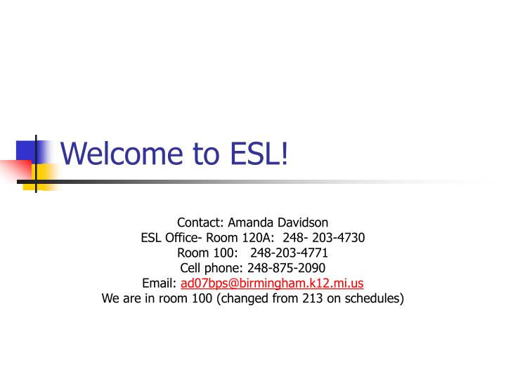 Welcome to esl