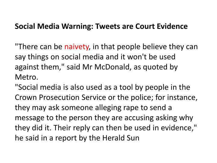 Social Media Warning: Tweets are Court Evidence