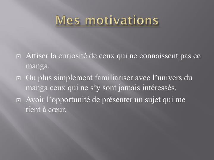 Mes motivations