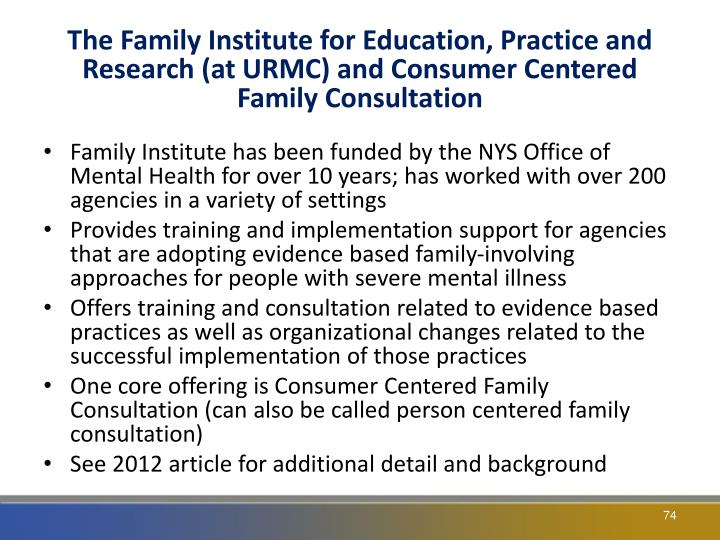 The Family Institute for Education, Practice and Research (at URMC) and Consumer Centered Family Consultation