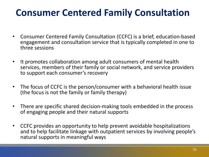 Consumer Centered Family Consultation