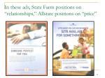 in these ads state farm positions on relationships allstate positions on price