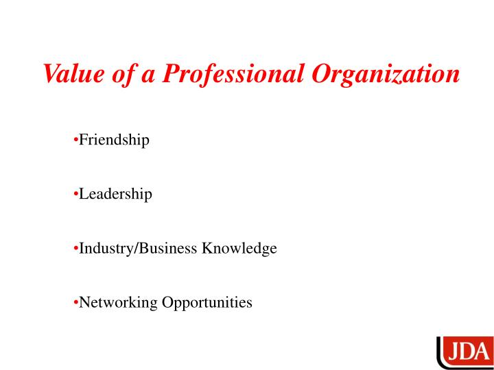 Value of a Professional Organization