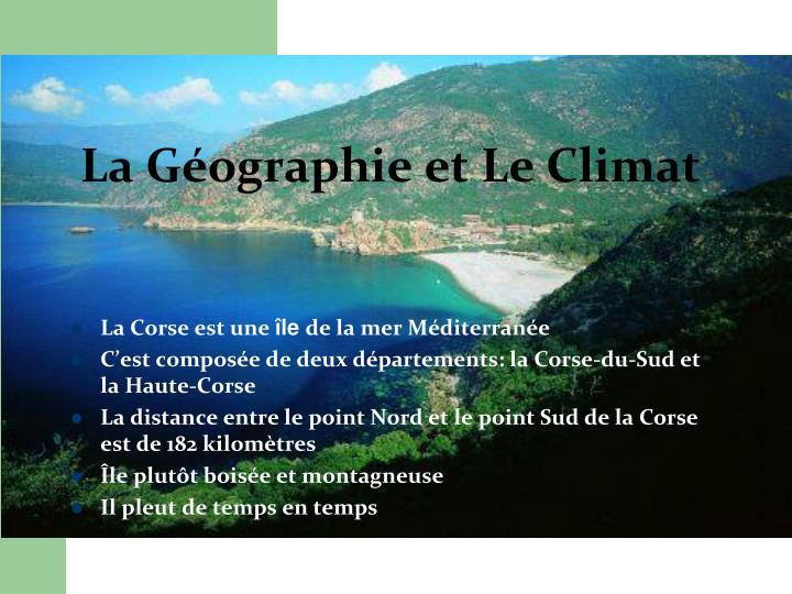 La g ographie et le climat