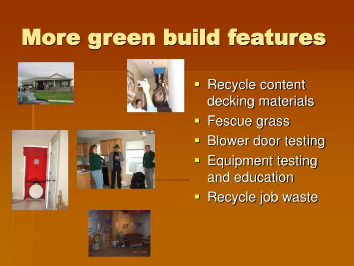 More green build features