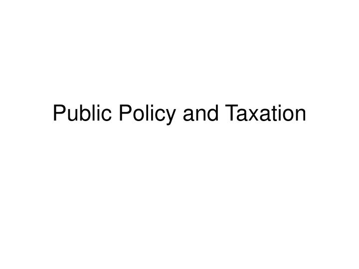 public policy and taxation n.