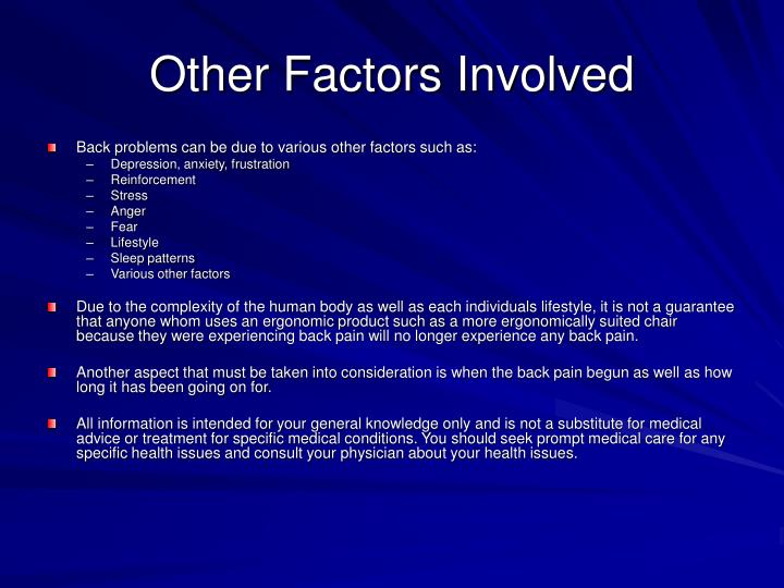 Other Factors Involved