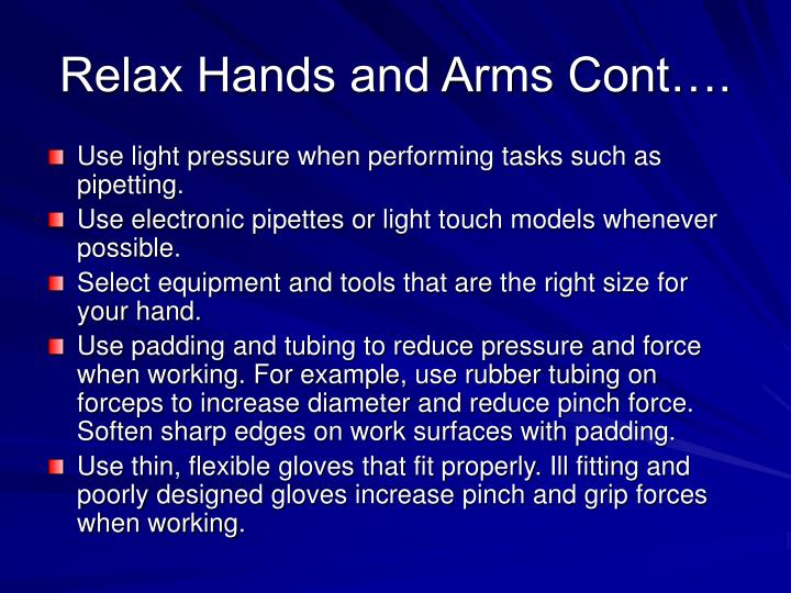 Relax Hands and Arms Cont….