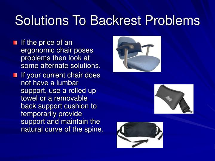 Solutions To Backrest Problems