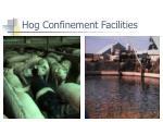 hog confinement facilities