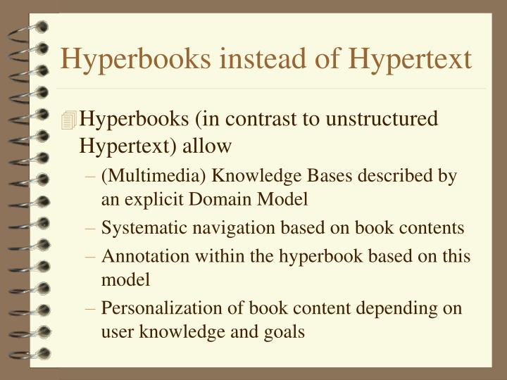 Hyperbooks instead of hypertext