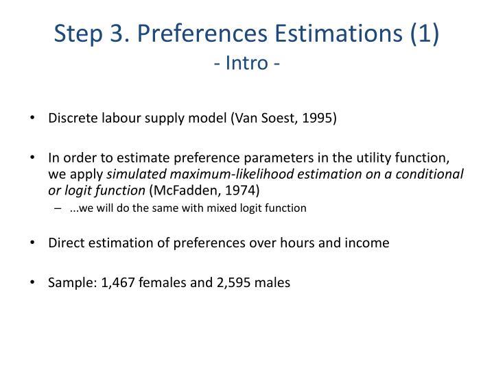 Step 3. Preferences Estimations (1)