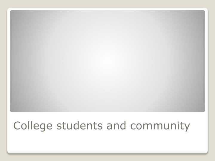 College students and community